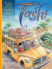 Tashi and the Stolen Bus ebook by Anna Fienberg,Barbara Fienberg,Kim Gamble