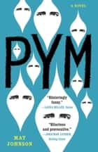 Pym: A Novel ebook by Mat Johnson