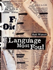 Language Most Foul ebook by Kobo.Web.Store.Products.Fields.ContributorFieldViewModel