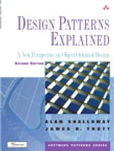 Design Patterns Explained: A New Perspective on Object-Oriented Design - A New Perspective on Object-Oriented Design ebook by Alan Shalloway,James R. Trott