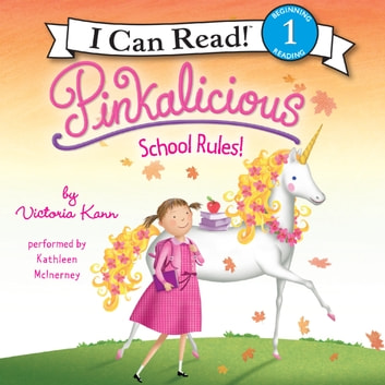 Pinkalicious: School Rules! audiobook by Victoria Kann