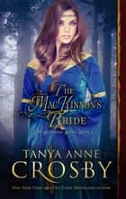The MacKinnon's Bride Ebook di Tanya Anne Crosby