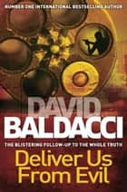 Deliver Us From Evil ebook by David Baldacci