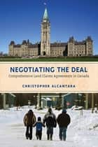 Negotiating the Deal ebook by Christopher Alcantara