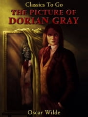 The Picture of Dorian Gray - Revised Edition of Original Version ebook by Oscar Wilde