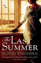 The Last Summer - A mesmerising novel of love and loss ebook by