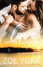 Love on a Summer Night ebook by Zoe York