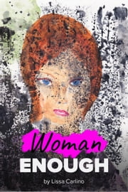 Woman Enough ebook by Lissa Carlino