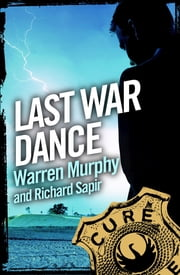 Last War Dance - Number 17 in Series ekitaplar by Warren Murphy, Richard Sapir