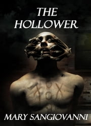 The Hollower ebook by Mary SanGiovanni