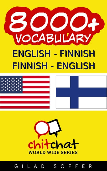 8000+ English - Finnish Finnish - English Vocabulary ebook by Gilad Soffer