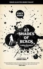 23 Shades of Black ebook by Barbara D'Amato, Ken Wishnia