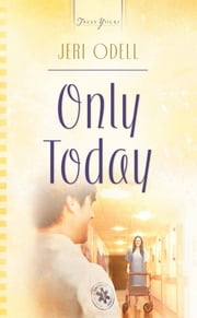 Only Today ebook by Jeri Odell