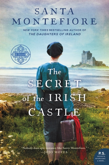 The Secret of the Irish Castle ebook by Santa Montefiore