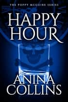 Happy Hour ebook by Anina Collins