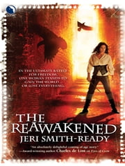 The Reawakened ebook by Jeri Smith-Ready