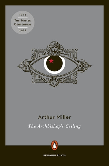 The Archbishop's Ceiling ebook by Arthur Miller