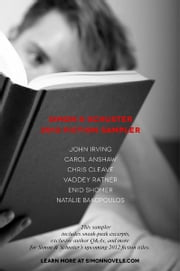 Simon & Schuster 2012 Fiction Sampler ebook by John Irving,Carol Anshaw,Chris Cleave,Vaddey Ratner,Enid Shomer,Natalie Bakopoulos