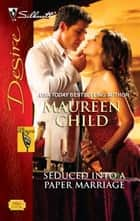 Seduced Into a Paper Marriage ebook by Maureen Child