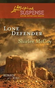 Lone Defender ebook by Shirlee McCoy