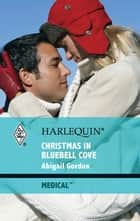 Christmas in Bluebell Cove ebook by Abigail Gordon