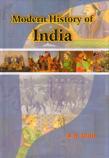 Modern History of India ebook by A. S. Dudi