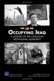 Occupying Iraq - A History of the Coalition Provisional Authority ebook by James Dobbins,Seth G. Jones,Benjamin Runkle,Siddharth Mohandas