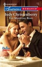 The Marrying Kind ebook by Judy Christenberry
