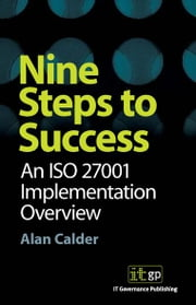9781905356102  Nine Steps To Success: An Iso27001 Implementation Overview ebook by Alan Calder