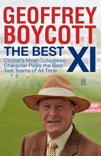 The Best XI ebook by Geoffrey Boycott