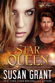 The Star Queen - The Star Series, #4 ebook by Susan Grant