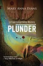Plunder ebook by Mary Anna Evans