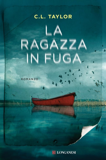 La ragazza in fuga ebook by C.L. Taylor