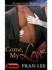 Come, My Love ebook by Fran Lee