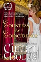 「Countess by Coincidence (House of Haverstock, Book 3)」(Cheryl Bolen著)