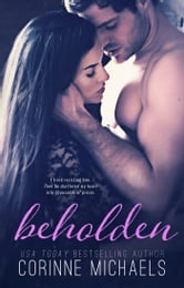 Beholden ebook by Corinne Michaels