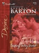 Keeping Baby Secret ebook by Beverly Barton