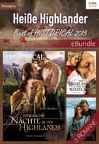 Heiße Highlander - Best of Historical 2015 - eBundle ebook by Terri Brisbin, Joanne Rock