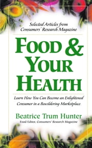 Food and Your Health ebook by Beatrice Trum Hunter