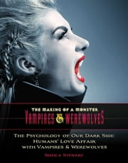 Pop Monsters - The Modern-Day Craze for Vampires and Werewolves ebook by Emily Sanna