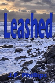 Leashed ebook by J.F. Phillips