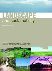 Landscape and Sustainability ebook by Benson, John