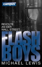 Flash Boys - Revolte an der Wall Street, plus E-Book inside (ePub, mobi oder pdf) ebook by Michael Lewis