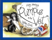Hairy Maclary's Rumpus At The Vet ebook by Kobo.Web.Store.Products.Fields.ContributorFieldViewModel