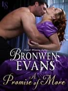 A Promise of More ebook by Bronwen Evans