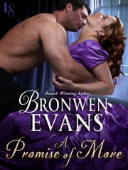 A Promise of More - A Disgraced Lords Novel ebook by Bronwen Evans