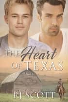 The Heart of Texas ebook by