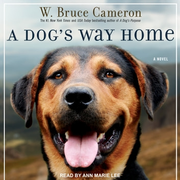 A Dog's Way Home audiobook by W. Bruce Cameron