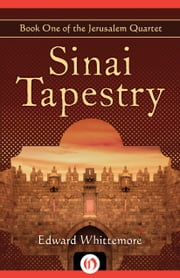 Sinai Tapestry ebook by Edward Whittemore
