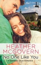 No One Like You ebook by Heather McGovern